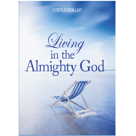 living_in_the_almighty_god