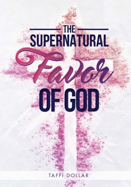 6 Supernatural Favor of God