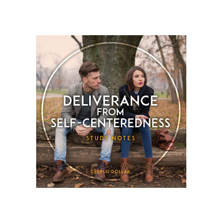 the_deliverance_from_self_centeredness