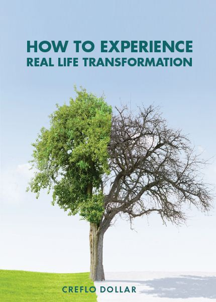 How to Experience Real Life Transformation