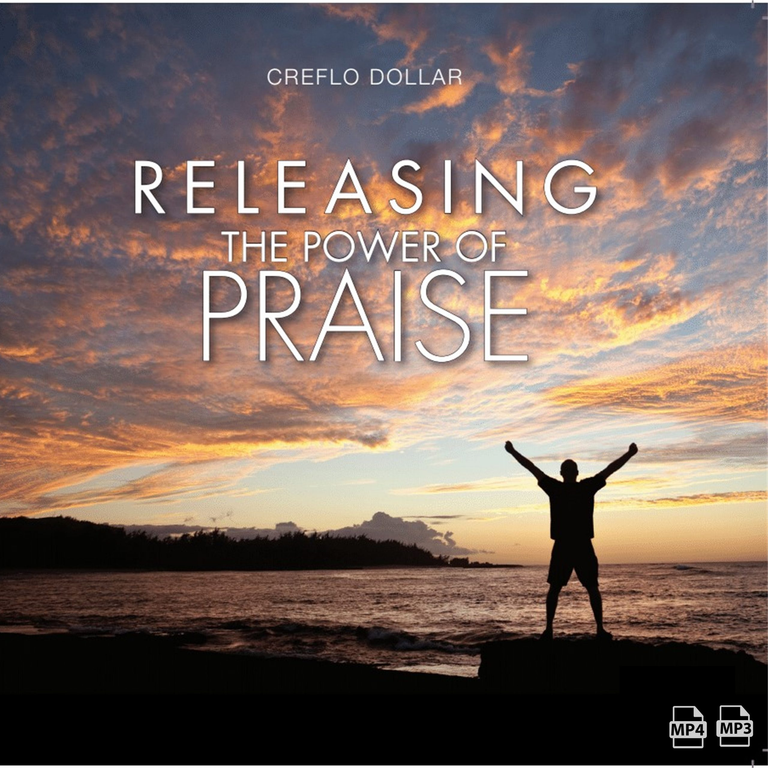 Releasing-The-Power-of-Praise MP4, MP3
